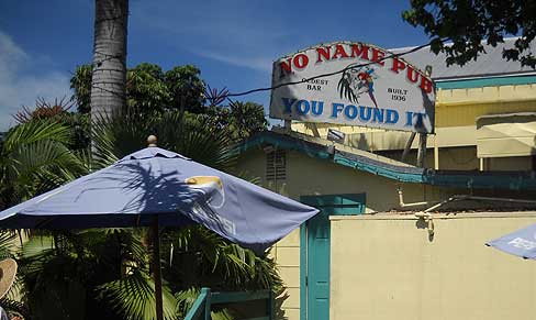"""You Found It"" -- No Name Pub on Big Pine Key"