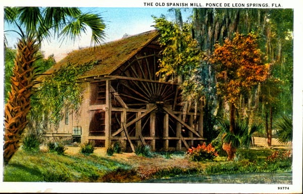 deleon old mill poscard De Leon Springs: State park known for pancakes has much more